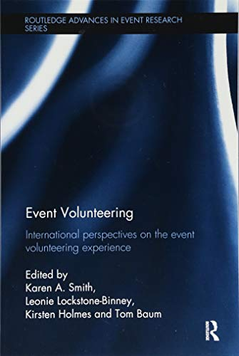 Event volunteering : international perspectives on the event volunteering experience