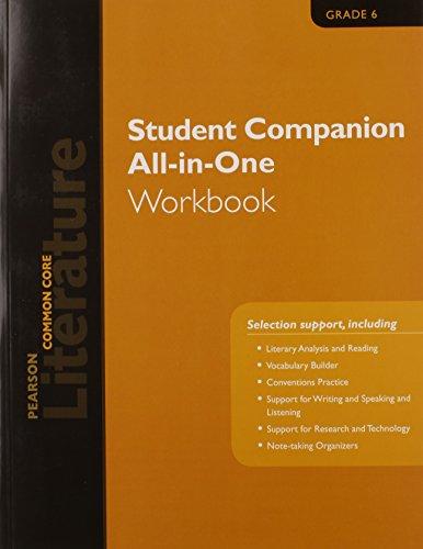 PEARSON LITERATURE 2015 COMMON CORE STUDENT COMPANION ALL-IN-ONE WORKBOOK GRADE 06