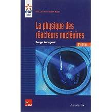 La Physique des Reacteurs Nucleaires 2e Ed.