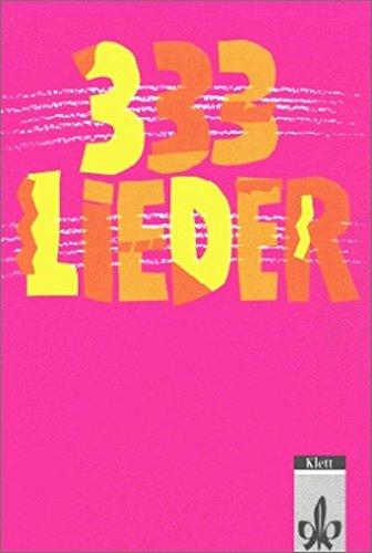333 Lieder, Schülerbuch, Ausgabe Süd, Neubearbeitung
