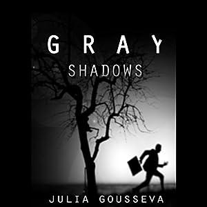 Gray Shadows Audiobook