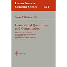 Generalized Quantifiers and Computation: 9th European Summer School in Logic, Language, and Information, ESSLLI'97 Workshop, Aix-en-Provence, France, August 11-22, 1997. Revised Lectures