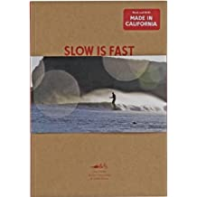 Slow is Fast: On the Road at Home by Dan Malloy (3-Apr-2014) Paperback