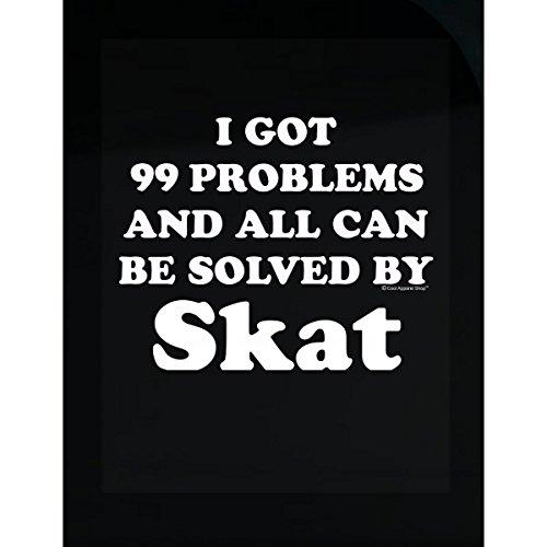 I Got 99 Problems But All Are Solved By Skat - (Skat Shirt)