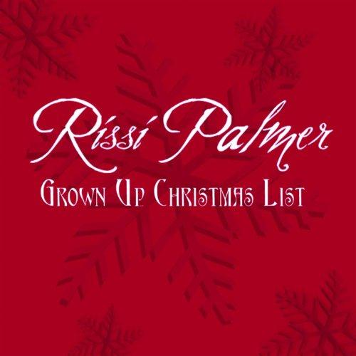 Grown Up Christmas List (Wish Christmas Up Grown)