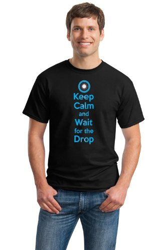 KEEP CALM AND WAIT FOR THE DROP Unisex T-shirt / EDM, Dubstep, Electronic Tee