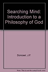Searching Mind: Introduction to a Philosophy of God
