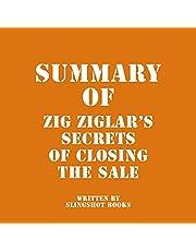 Summary of Zig Ziglar's Secrets of Closing the Sale
