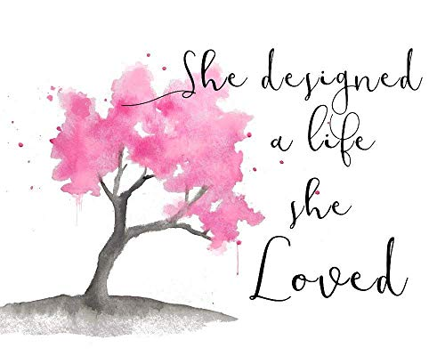 8x10 Print She Designed a Life She Loved Inspirational Quote Wall Art Print Cherry Tree Home Decor for Women ()
