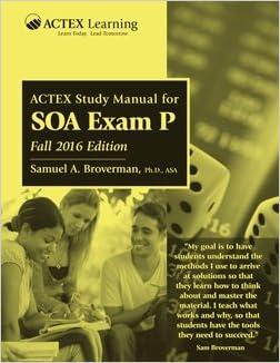 ACTEX EXAM P(SOA)+EXAM 1(CAS)-STD MAN
