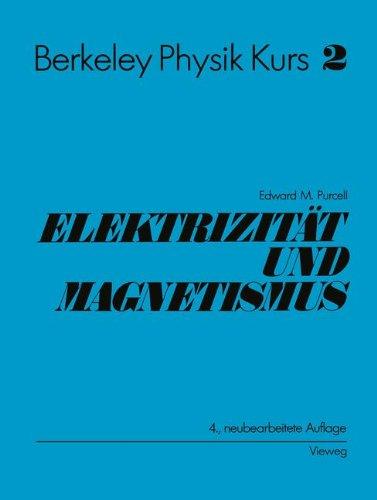 Electrizität und Magnetismus
