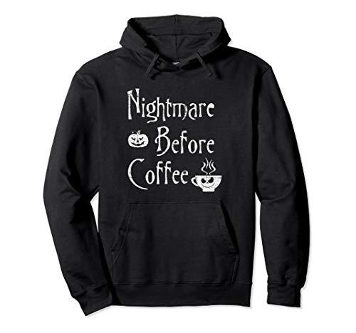 Nightmare Before Coffee Funny Halloween Xmas Hoodie