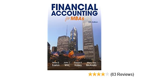 Financial accounting for mbas 5th edition peter d easton john j financial accounting for mbas 5th edition peter d easton john j wild robert f halsey mary lea mcanally 9781934319987 amazon books fandeluxe Image collections