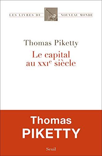 Le Capital Au Xxi Si Cle  French Edition