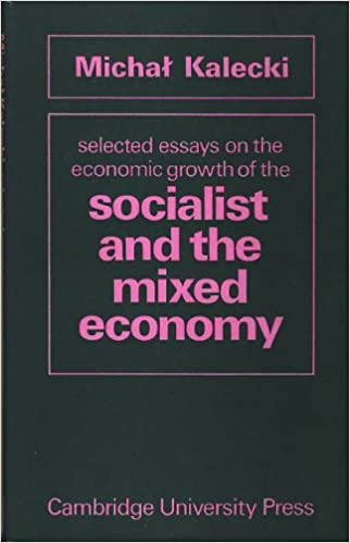 English Essay Book Selected Essays On The Economic Growth Of The Socialist And The Mixed  Economy Michal Kalecki  Amazoncom Books Apa Format Sample Paper Essay also Essays For Kids In English Selected Essays On The Economic Growth Of The Socialist And The  English Reflective Essay Example
