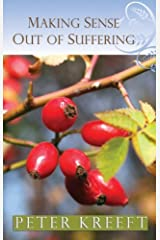 Making Sense Out of Suffering Paperback