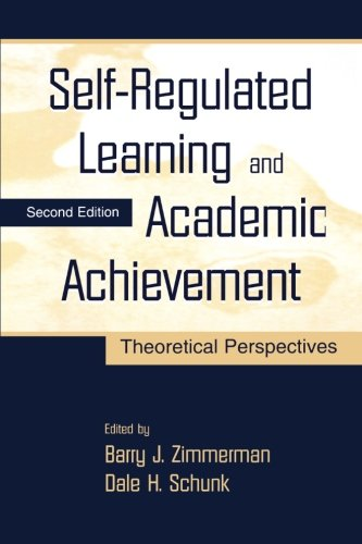 Self-Regulated Learning and Academic Achievement: Theoretical Perspectives
