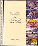 From Goat Hill to City of the Arts, Robert M. Wilson, 092976580X