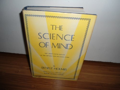 The Science of Mind, Completely Revised and Enlarged