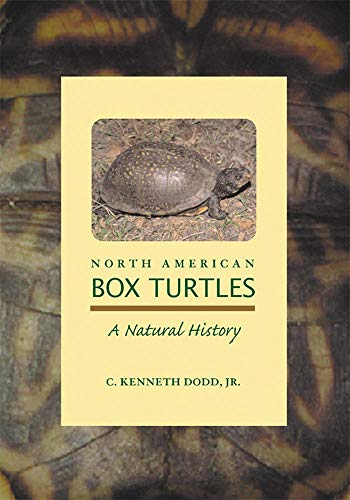 North American Box Turtles: A Natural History (Animal Natural History Series)