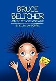 Bruce Beltcher and the Nit Note Nightmare, Ellen Van Poppel, 1456827634
