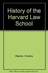 History of the Harvard Law School (Da Capo Press reprints in American constitutional and legal history)
