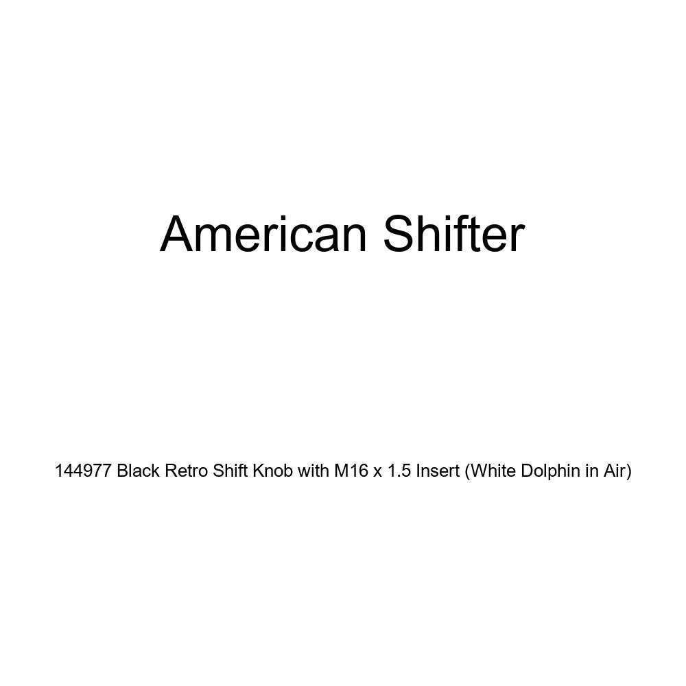 American Shifter 144977 Black Retro Shift Knob with M16 x 1.5 Insert White Dolphin in Air