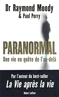 Paranormal : Une vie en quête de l'au-delà par Moody