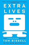 extra lives - Extra Lives: Why Video Games Matter