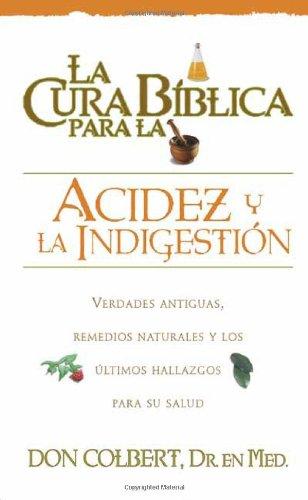 Download La Cura Biblica Para La Acidez (Spanish Edition) pdf