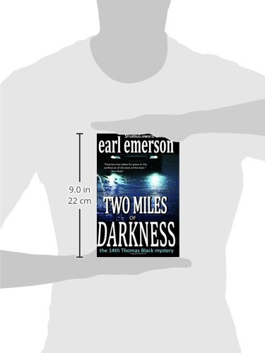 Two Miles Of Darkness The Thomas Black Mysteries Volume 14 Earl