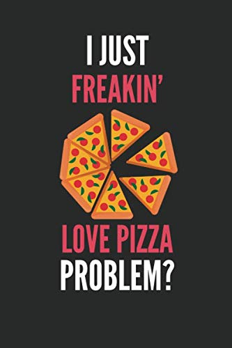 Hawaiian Decorating Ideas (I Just Freakin' Love Pizza: Funny Pizza Lover's Lined Notebook Journal 110 Pages Great)