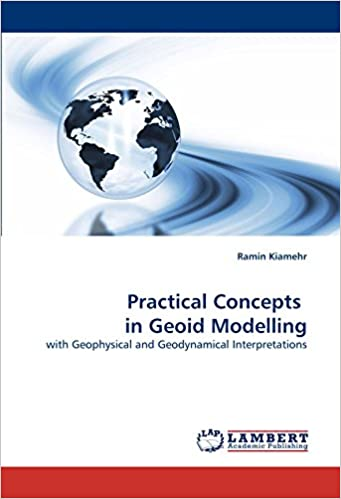Practical concepts in geoid modelling: with geophysical and geodynamical interpretations.