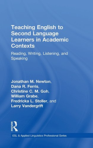 Teaching English to Second Language Learners in Academic Contexts: Reading, Writing, Listening, and Speaking (ESL & Applied Linguistics Professional Series)