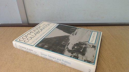Communism and Collaboration: Simon Sabiani and Politics in Marseille, 1919-1944