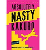 By Conceptis Puzzles [ Kakuro, Level One (Absolutely Nasty) ] [ KAKURO, LEVEL ONE (ABSOLUTELY NASTY) ] Apr - 2013 { Spiral }