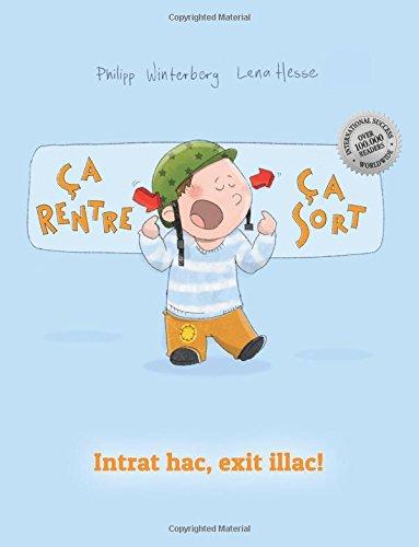 Ça rentre, ça sort ! Intrat hac, exit illac!: Un livre d'images pour les enfants (Edition bilingue français-latin) (French and Latin Edition) pdf epub
