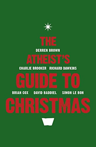 The Atheist's Guide to Christmas.
