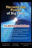 Harness the Power of Big Data The IBM Big Data