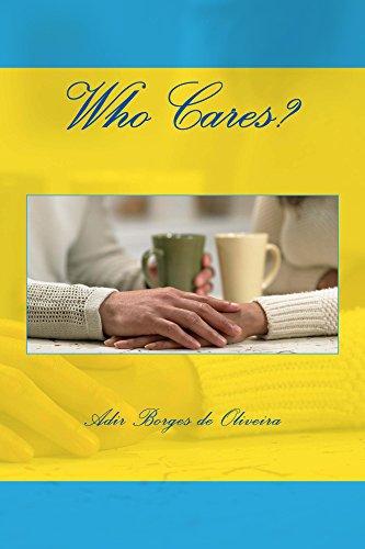 Book: Who Cares? by Adir Borges de Oliveira