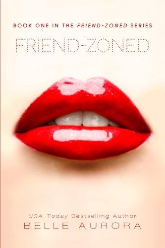 Friend-Zoned (Volume 1)