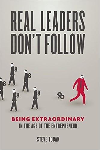 Real Leaders Dont Follow: Amazon.es: Steve Tobak: Libros en ...
