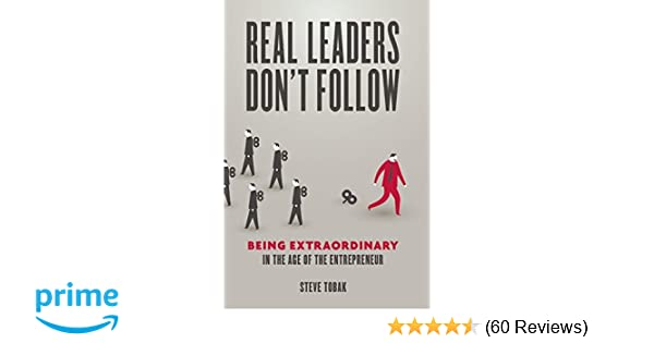 Real Leaders Dont Follow Pdf