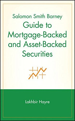 Salomon Smith Barney Guide to Mortgage-Backed and Asset-Backed Securities by Wiley