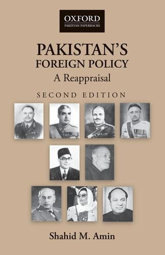 Pakistan's Foreign Policy: A Reappraisal (Oxford Pakistan Paperbacks)