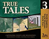 True Tales: Napoleon to Korea and Beyond (AD 1800-1956) Volume 3 Audio CD (History Revealed)
