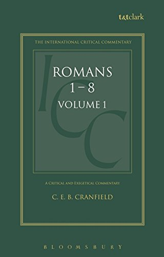 A Critical and Exegetical Commentary on the Epistle to the Romans: Introduction and Commentary on Romans I-VIII, Vol. 1 (Intl Critical Commentary)