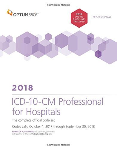 1622543971 - ICD-10-CM Professional for Hospitals 2018 (Softbound) With Guidelines