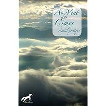 Au Vent des Cimes (French Edition)