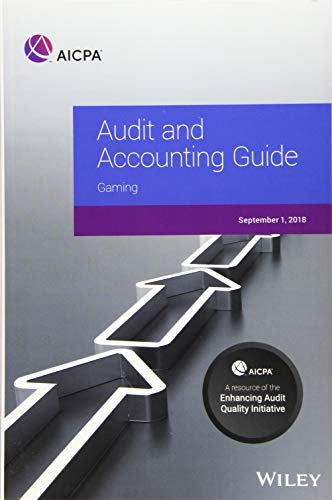 (Audit and Accounting Guide: Gaming 2018 )